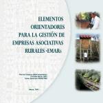 Elementos orientadores para la gestión de empresas asociativas rurales.